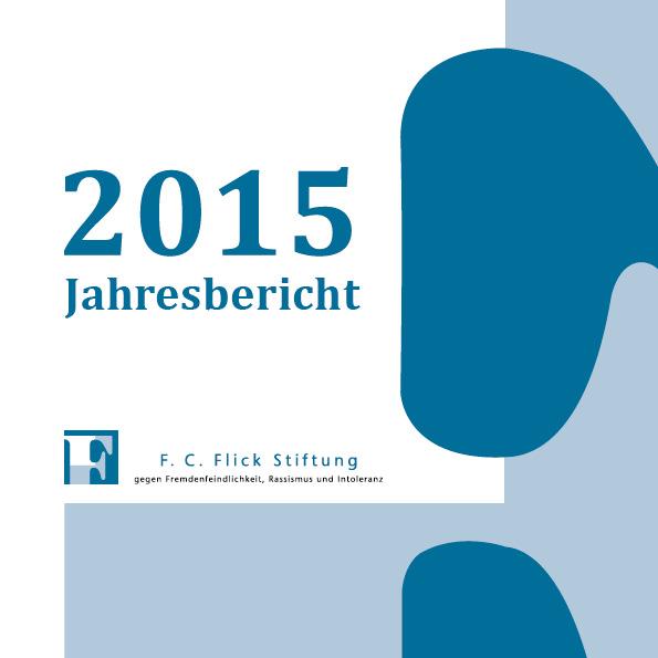 Jahresbericht 2015 der F.C. Flick Stiftung