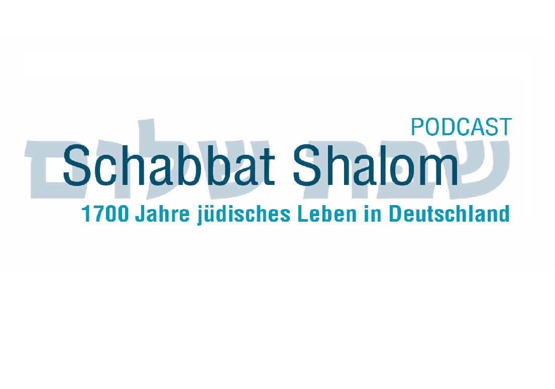 Schabbat Shalom: 1700 Jahre jüdisches Leben in Deutschland – Podcastreihe auf Radio Paradiso